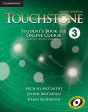Touchstone Level 3 Student's Book with Online Course (Includes Online Workbook)