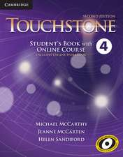 Touchstone Level 4 Student's Book with Online Course (Includes Online Workbook)