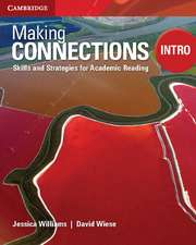 Making Connections Intro Student's Book: Skills and Strategies for Academic Reading