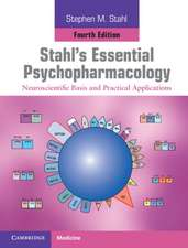 Stahl's Essential Psychopharmacology Print and Online Resource: Neuroscientific Basis and Practical Applications