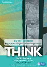 Think Level 4 Workbook with Online Practice Netherlands Edition, British English
