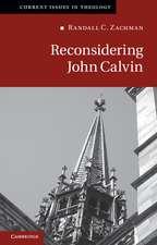 Reconsidering John Calvin