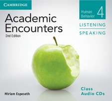 Academic Encounters Level 4 Class Audio CDs (3) Listening and Speaking: Human Behavior