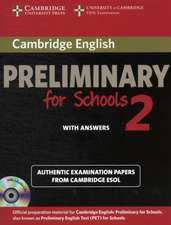 Cambridge English Preliminary for Schools 2 Self-study Pack (Student's Book with Answers and Audio CDs (2)): Authentic Examination Papers from Cambridge ESOL