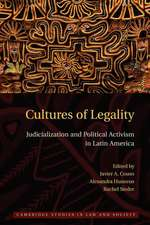 Cultures of Legality: Judicialization and Political Activism in Latin America