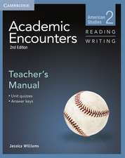 Academic Encounters Level 2 Teacher's Manual Reading and Writing: American Studies