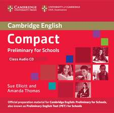 Compact Preliminary for Schools Class Audio CD