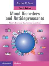 Mood Disorders and Antidepressants: Stahl's Essential Psychopharmacology