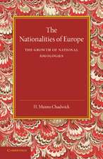 The Nationalities of Europe and the Growth of National Ideologies