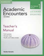 Academic Encounters Level 1 Teacher's Manual Listening and Speaking: The Natural World