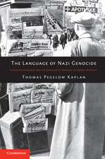 The Language of Nazi Genocide: Linguistic Violence and the Struggle of Germans of Jewish Ancestry