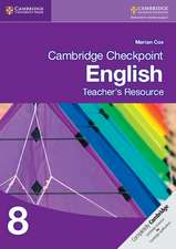 Cambridge Checkpoint English Teacher's Resource 8