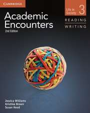 Academic Encounters Level 3 Student's Book Reading and Writing: Life in Society