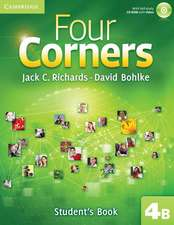 Four Corners Level 4 Student's Book B with Self-study CD-ROM and Online Workbook B Pack