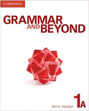 Grammar and Beyond Level 1 Student's Book A and Writing Skills Interactive Pack