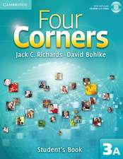 Four Corners Level 3 Student's Book A with Self-study CD-ROM and Online Workbook A Pack