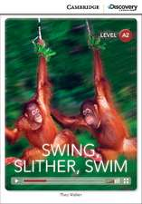 Swing, Slither, Swim Low Intermediate Book with Online Access