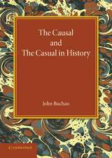 The Causal and the Casual in History: The Rede Lecture 1929