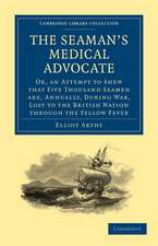 The Seaman's Medical Advocate: Or, an Attempt to Shew that Five Thousand Seamen Are, Annually, During War, Lost to the British Nation through the Yellow Fever