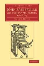 John Baskerville, Type-Founder and Printer, 1706–1775