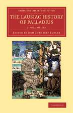 The Lausiac History of Palladius 2 Volume Set