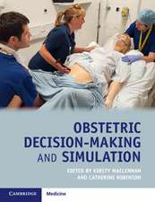 Obstetric Decision-Making and Simulation