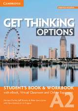 Get Thinking Options A2 Student's Book & Workbook with eBook, Virtual Classroom and Online Expansion