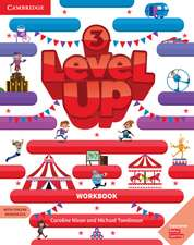 Level Up Level 3 Workbook with Online Resources and My Home Booklet