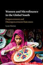 Women and Microfinance in the Global South: Empowerment and Disempowerment Outcomes
