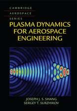 Plasma Dynamics for Aerospace Engineering