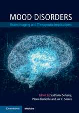 Mood Disorders: Brain Imaging and Therapeutic Implications