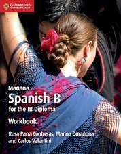 Mañana Workbook: Spanish B for the IB Diploma