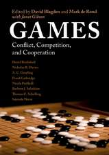 Games: Conflict, Competition, and Cooperation