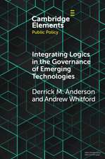 Integrating Logics in the Governance of Emerging Technologies