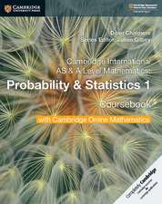 Cambridge International AS & A Level Mathematics Probability & Statistics 1 Coursebook with Cambridge Online Mathematics (2 Years)