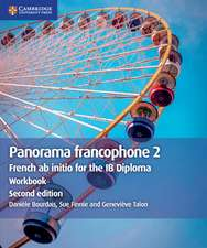 Panorama francophone 2 Workbook: French ab initio for the IB Diploma