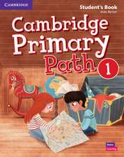 Cambridge Primary Path Level 1 Student's Book with Creative Journal American English
