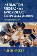 Interaction, Feedback and Task Research in Second Language Learning