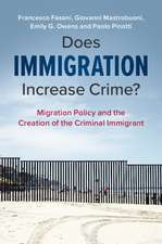 Does Immigration Increase Crime?: Migration Policy and the Creation of the Criminal Immigrant