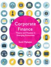 Corporate Finance: Theory and Practice in Emerging Economies
