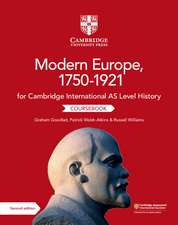 Cambridge International AS Level History Modern Europe, 1750–1921 Coursebook