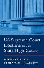 US Supreme Court Doctrine in the State High Courts