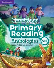 Cambridge Primary Reading Anthologies L5 and L6 Teacher's Book with Online Audio
