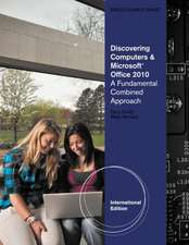 Discovering Computers and Microsoft¿ Office 2010