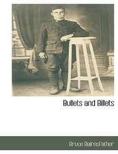 Bullets and Billets