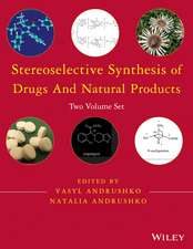 Stereoselective Synthesis of Drugs and Natural Products: 2 Volume Set