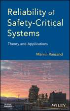 Reliability of Safety–Critical Systems: Theory and Applications