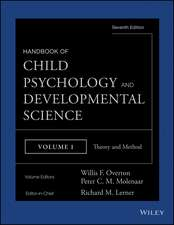 Handbook of Child Psychology and Developmental Science: Theory and Method