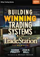 Building Winning Trading Systems with TradeStation:  Theory and Experiments