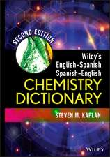 Wiley′s English–Spanish, Spanish–English Chemistry Dictionary